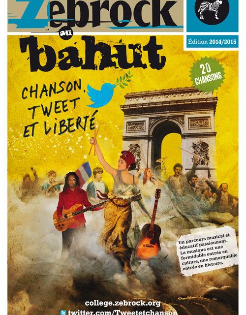 Zebrock au Bahut - Chanson, Tweet et Liberté